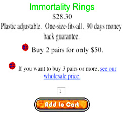 immortality rings with 90 day money back guarantee.  one size fits all